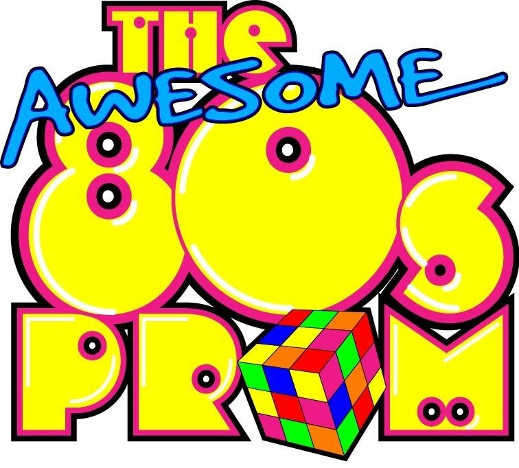 The Awesome 80s Prom